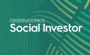 Nacen los Observatorios Social Investor